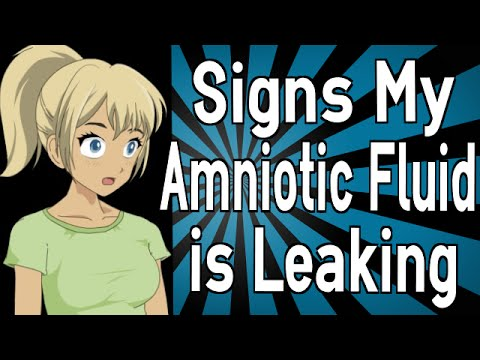 Signs My Amniotic Fluid Is Leaking