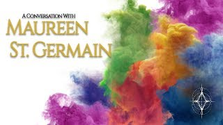 HOW TO LIVE IN 5D with Maureen St. Germain | The Rainbow Activation Code
