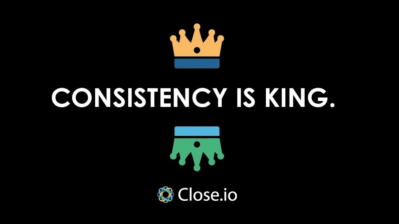 sales motivation quote consistency is king youtube