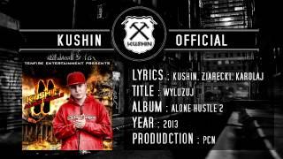 Kushin - Wyluzuj (feat. Ziarecki, KarolaJ) (prod. PcN)