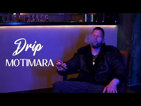 Motimara - Drip