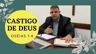 Castigo de Deus - Os 7-9