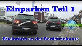 Einparken Teil1 - Rückwärts längs am Bordstein - Parken Fahrstunde Grundfahraufgabe Prüfungsfahrt