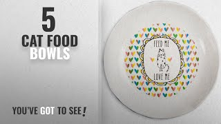 "Best Cat Food Bowls [2018]: Pavilion Gift Company It's Cats & Dogs-""Feed Me Love Me"" Shallow 2"" Tall"