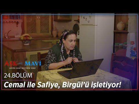 Aşk Ve Mavi 24.Bölüm - Cemal Ile Safiye, Birgül'ü Işletiyor