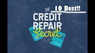 10 BEST CREDIT REPAIR SECRETS