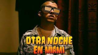 Otra Noche En Miami (Letra) Bad Bunny 🐰