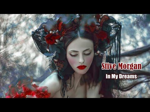 Клип Stive Morgan - In My Dreams