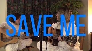 アイラヴミー - セーブミー  acoustic guitar ver.