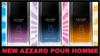 NEW Azzaro Pour Homme Flankers: Hot Pepper, Naughty Leather + Amber Fever Announced - Thoughts?