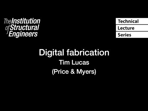 Technical Lecture Series: Digital Fabrication