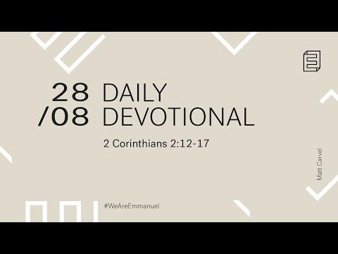 Daily Devotional with Matt Carvel // 2 Corinthians 2:12-17 Cover Image