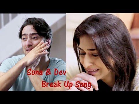 Dev & Sonakshi Break Up song - Kuch Rang Pyaar Ke...