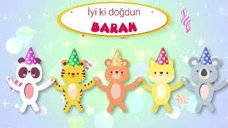 İyi ki doğdun BARAN - İsme Özel Doğum Günü Şarkısı (FULL VERSİYON)