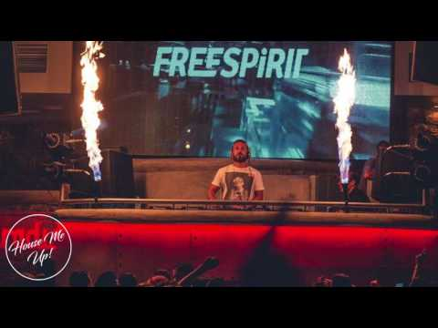 Dj Freespirit February 2017 Bangers