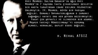 H. Nihal ATSIZ (OSMANLI PADİŞAHLARI HAKKINDA Kİ SÖZLERİ)