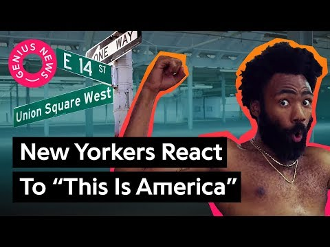 """What New Yorkers Think Childish Gambino's """"This Is America"""" Means 