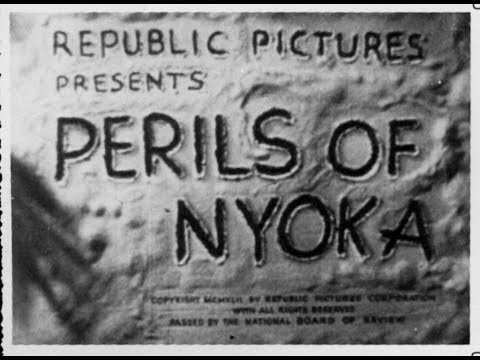 PERILS OF NYOKA Serial Chapter 1: Desert Intrigue, restored with original titles
