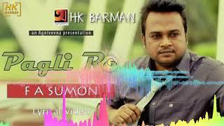Pagli Re Amar Moto Keo Ki Ache Tor F A SUMON Dj Song  HK BARMAN.