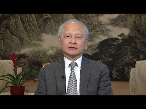 Cui Tiankai, Chinese Ambassador comments on new tariffs imposed by China on US