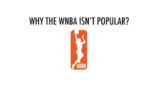 why the wnba isnt popular