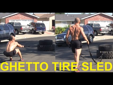 Ghetto Tire Sled Circuit Workout