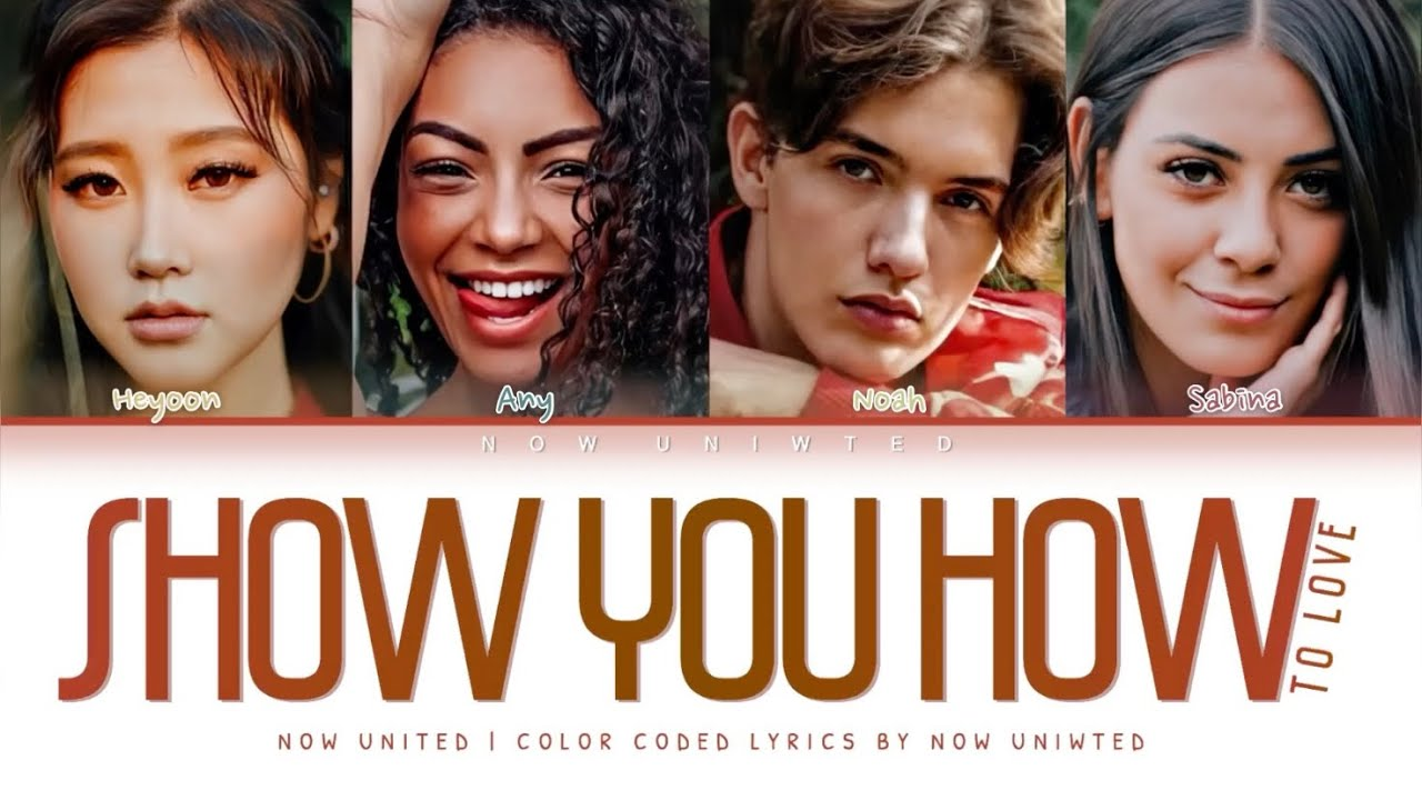 "NOW UNITED - ""Show You How To Love"" 
