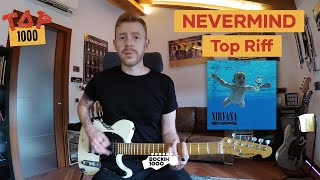 Nevermind Riffs - Nirvana | Top 1000