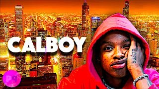 BLOWING UP IN 2020! CHICAGO RAPPER CALBOY BEST SONGS!