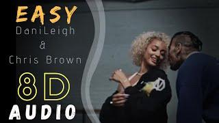 DaniLeigh - Easy (Remix) (feat. Chris Brown) 8D Music