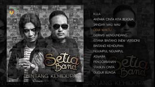 SETIA BAND - FULL ALBUM BINTANG KEHIDUPAN