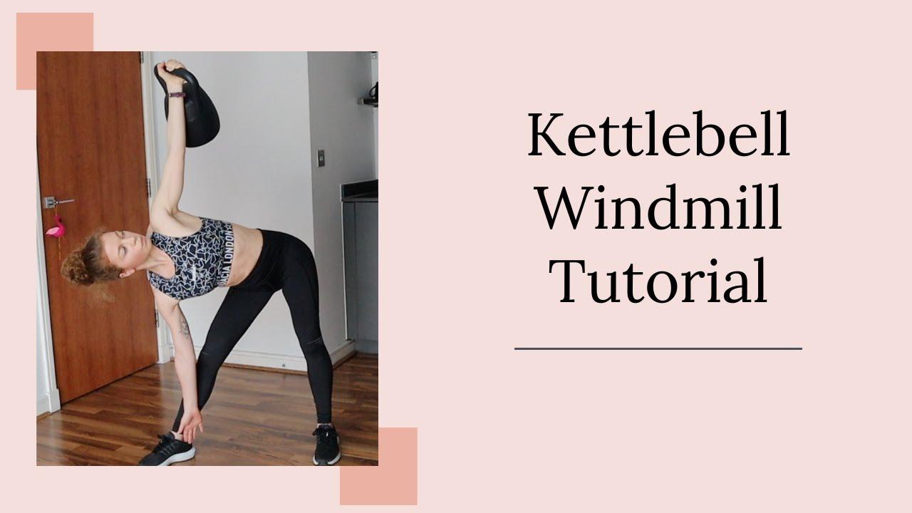 Kettlebell Windmill Tutorial