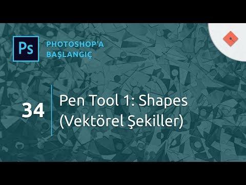 Photoshop Dersleri - Başlangıç - 34 - Pen Tool 1: Shapes (Vektörel Şekiller)