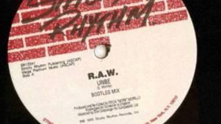 RAW (Erick Morillo) - Unbe (Bootleg Mix) 1995