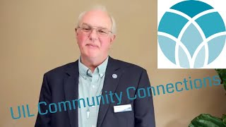 UIL Community Connections - Bob