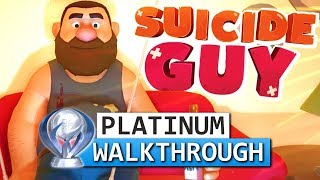 Suicide Guy - Platinum Walkthrough 100% Guide (Trophy / Achievement Guide)