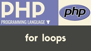For Loops   PHP  Tutorial 25