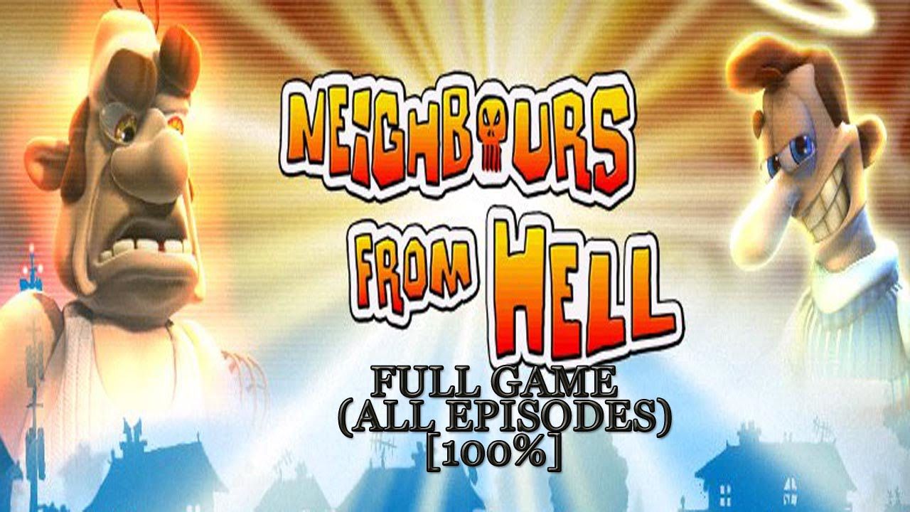 neighbour from hell 1 download full and free