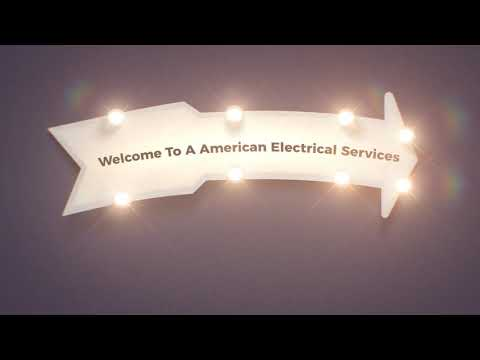 A American Electrical Contractors in Tucson, Arizona