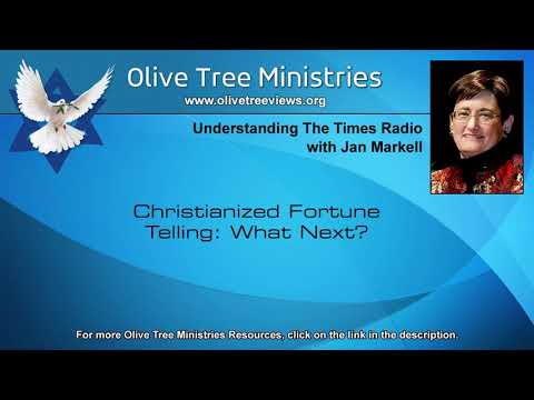 Christianized Fortune Telling: What Next? – Jan Markell
