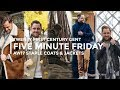 FIVE MINUTE FRIDAY | EP 1 - STAPLE COATS AND JACKETS AW17 | TWENTY FIRST CENTURY GENT