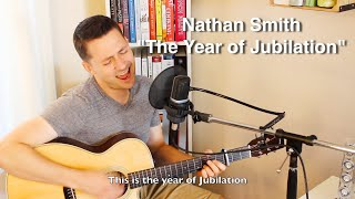 """""""The Year of Jubilation"""" by Nathan Smith"""