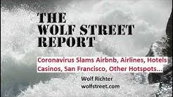 Coronavirus Slams Airbnb, Airlines, Hotels, Casinos, San Francisco, Other Hot Spots