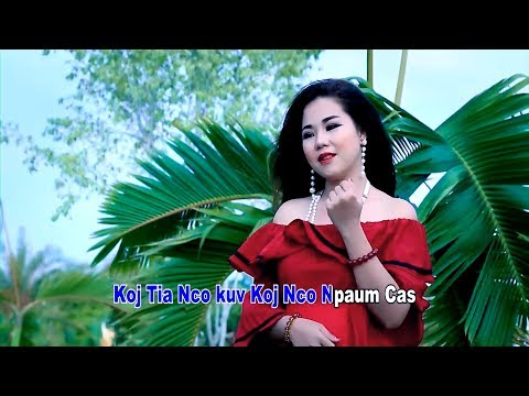 Nco tshaj txoj sia (Official Music Video) - Nkauj Lig Hawj thumbnail