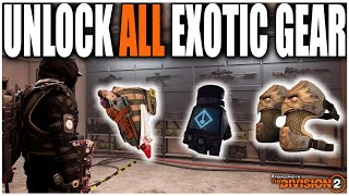 HOW TO UNLOCK ALL EXOTIC GEAR ITEMS IN THE DIVISION 2 | TIPS AND TRICKS