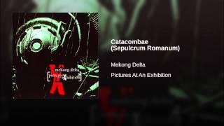 Catacombae (Sepulcrum Romanum)