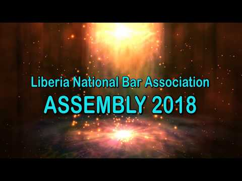 Liberia National Bar Association Assembly, March 29-31 @Monrovia City Hall