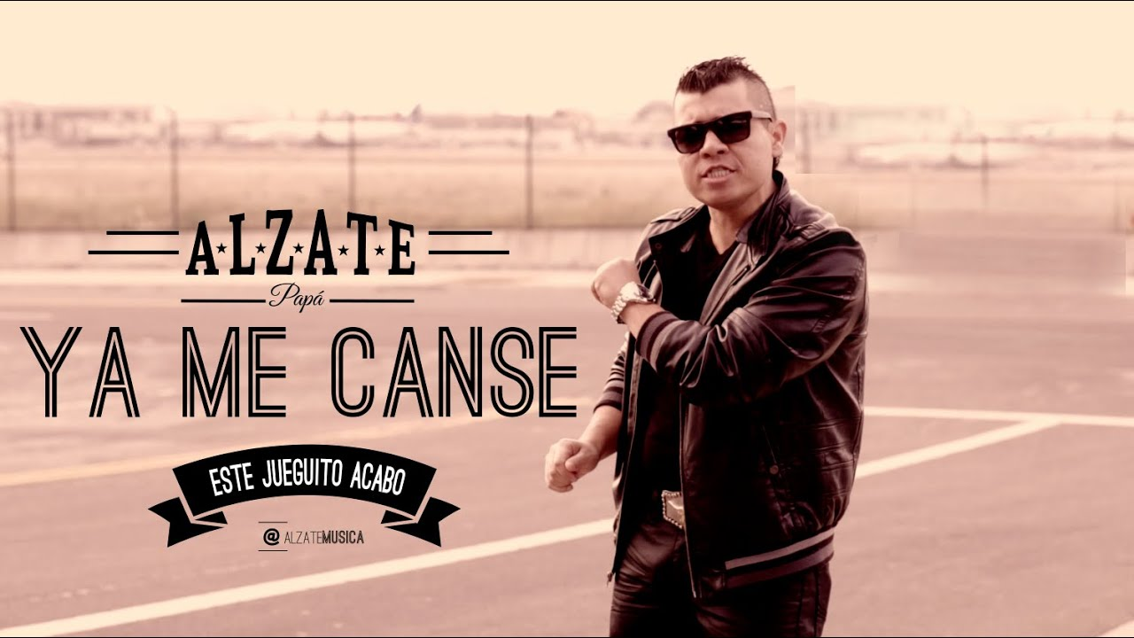 YA ME CANSE - ALZATE - (VIDEO OFICIAL)