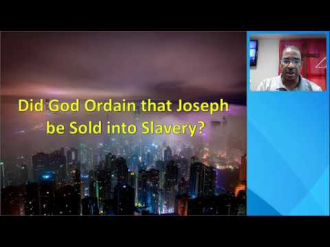 Did God Ordain Joseph to be Sold into Slavery?