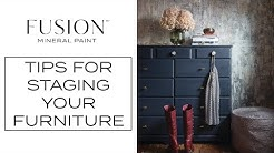 Tips on Staging Furniture | Fusion Mineral Paint